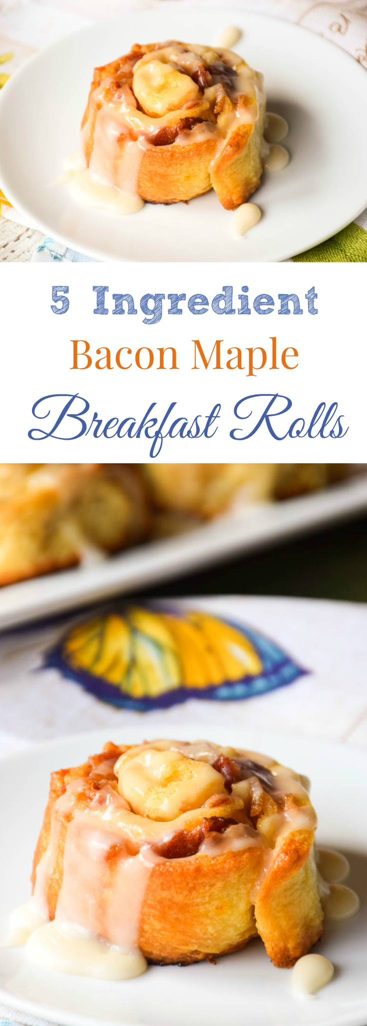 Bacon Maple Breakfast Rolls