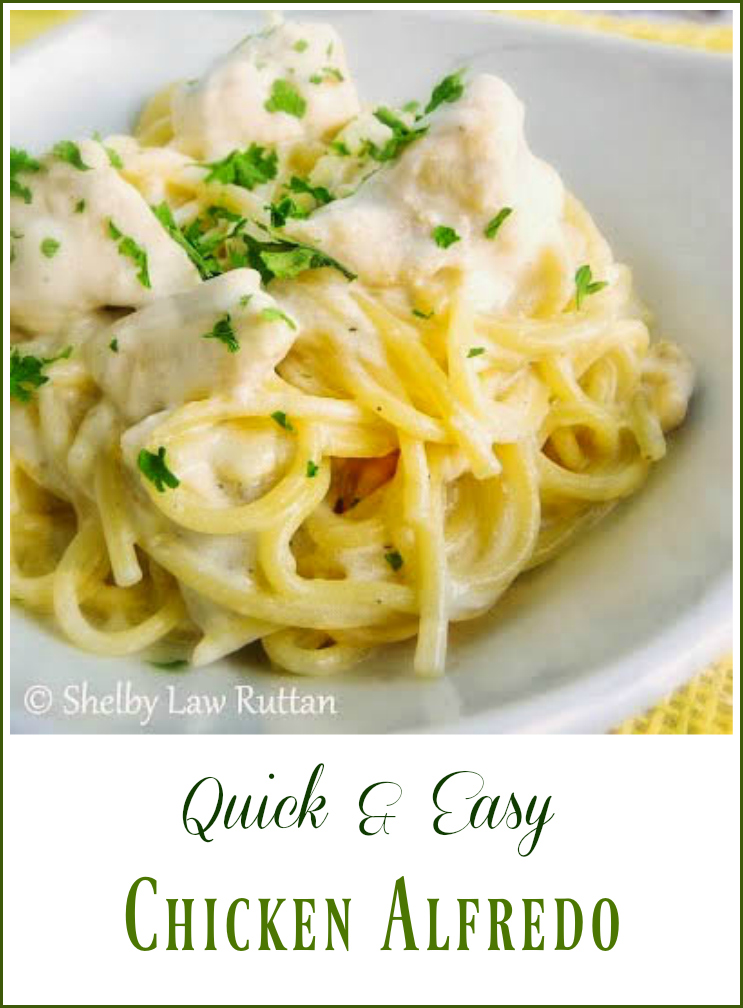 Quick and Easy Chicken Alfredo