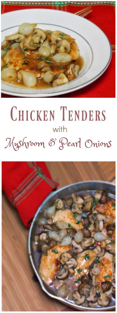 Chicken Tenders with Mushroom and Pearl Onions