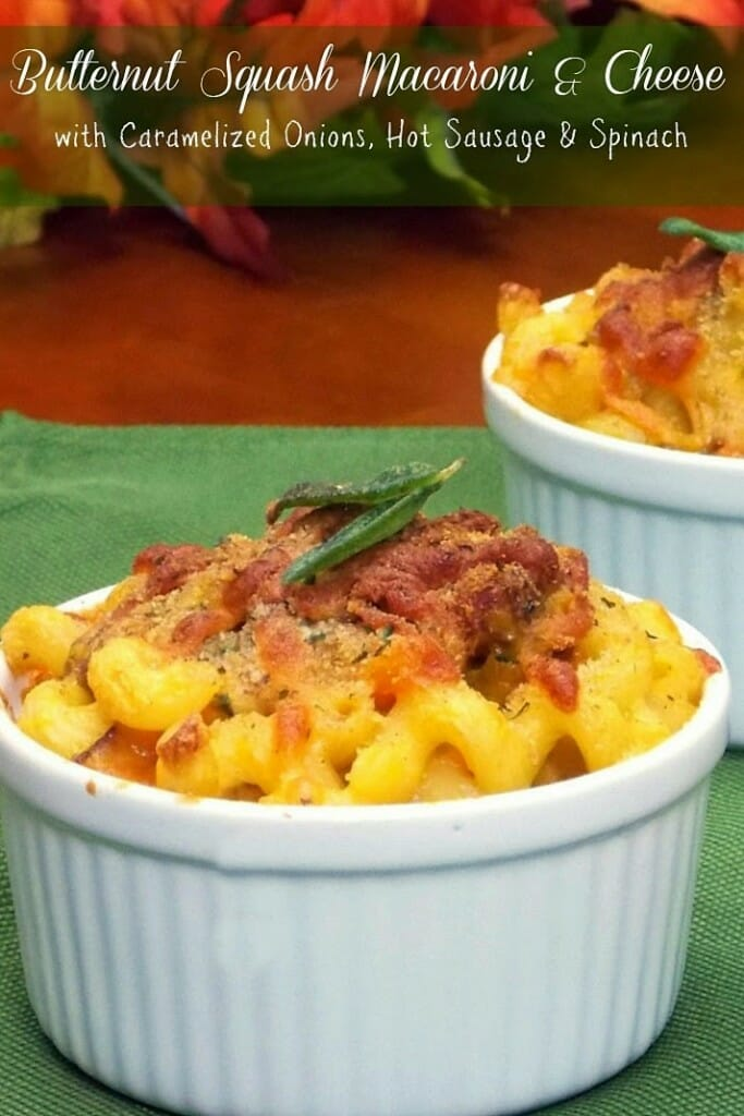 Butternut Squash Macaroni & Cheese with Hot Sausage, Caramelized Onions & Spinach