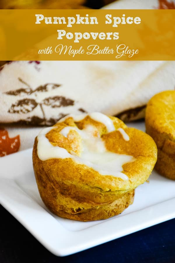 Pumpkin Spice Popovers with Maple Butter Glaze