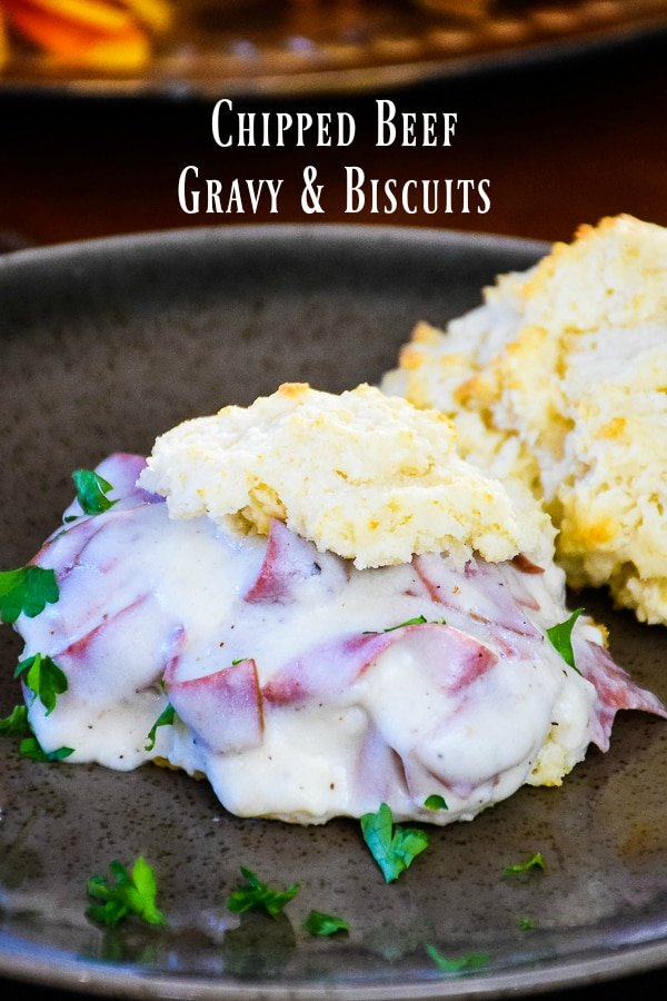 Chipped Beef Gravy & Biscuits