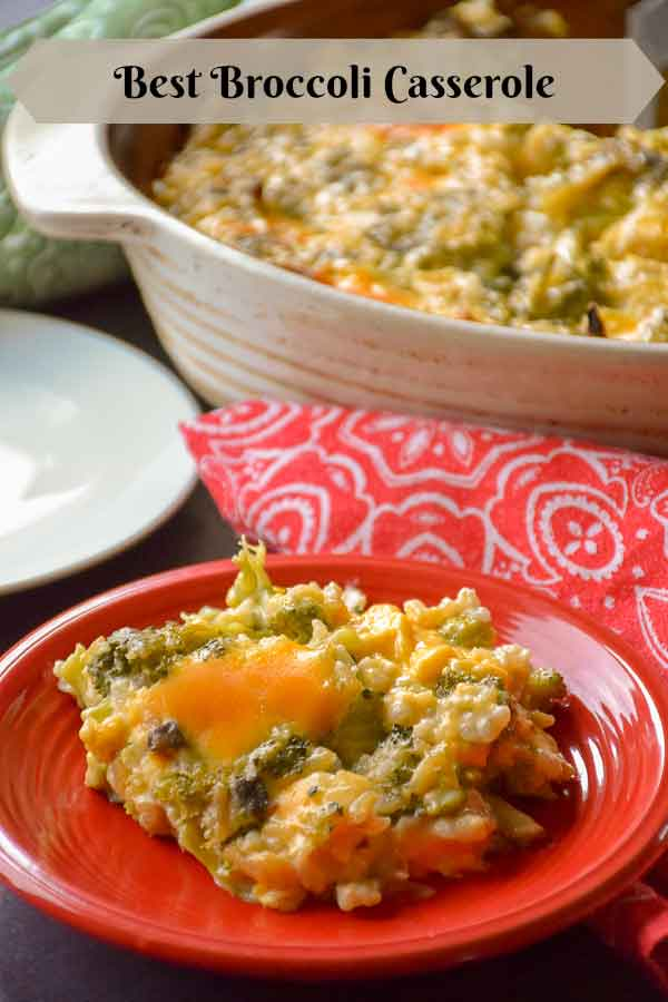 Best Broccoli Casserole Pinnable image with serving of recipe on red plate and casserole dish in the background.
