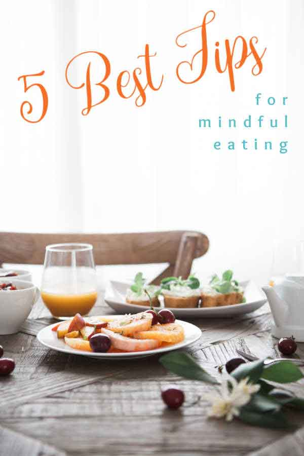 Mindful Eating with 5 best tips pinnable image